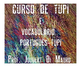 Curso de Tupi e vocabulario portugues tupi
